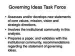 governing ideas task force