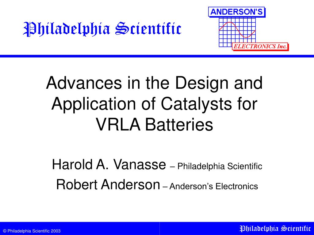 advances in the design and application of catalysts for vrla batteries l.