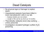 dead catalysts