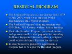 residual program