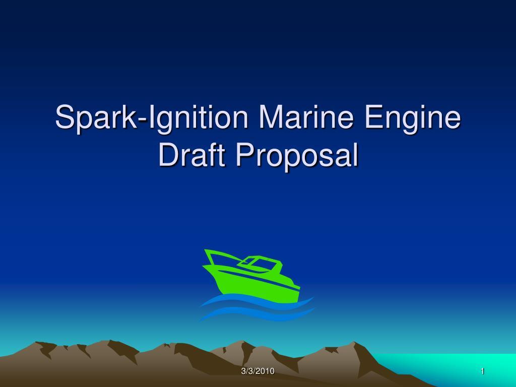 spark ignition marine engine draft proposal l.