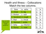 health and illness collocations match the two columns