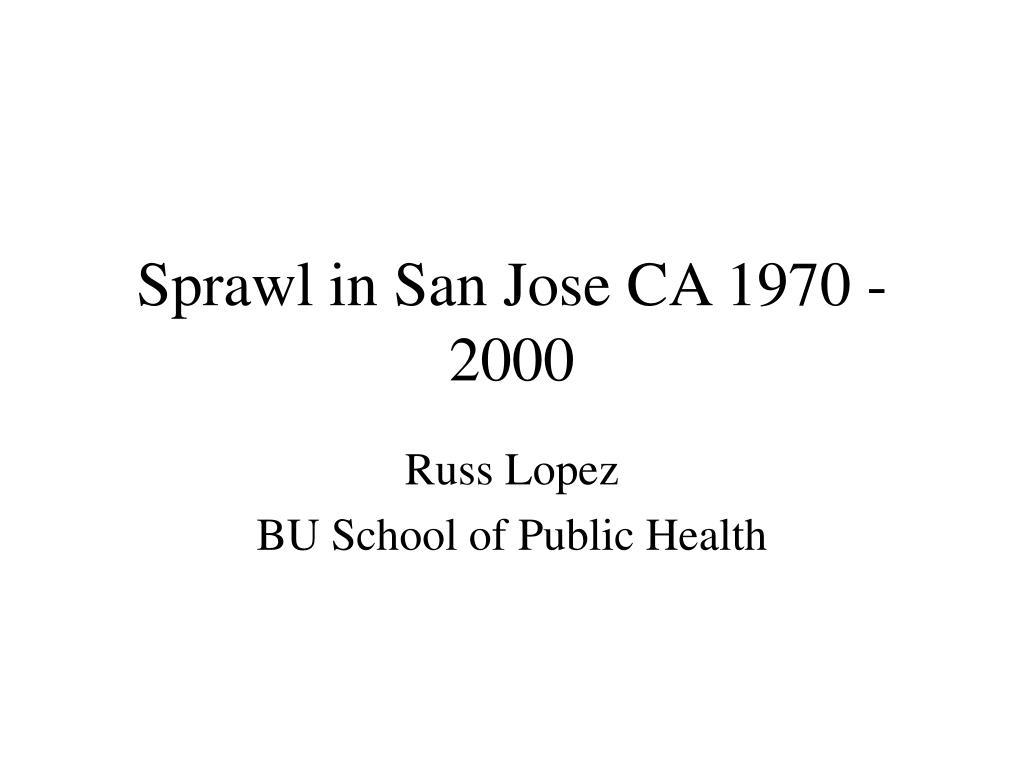 sprawl in san jose ca 1970 2000 l.