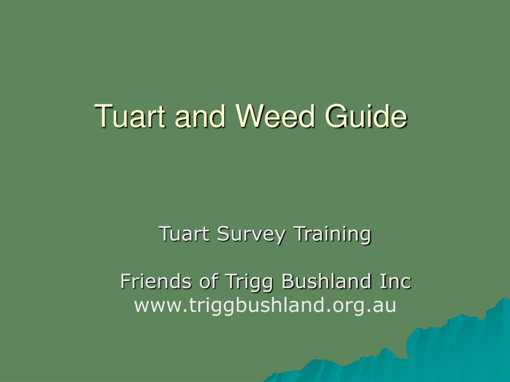 tuart and weed guide l.