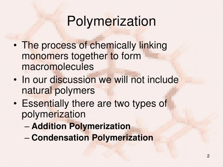 Polymerization2