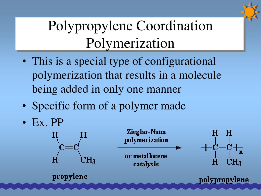 Polypropylene Coordination Polymerization