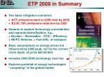 etp 2008 in summary