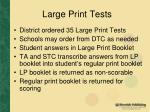 large print tests