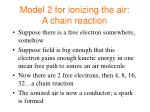 model 2 for ionizing the air a chain reaction
