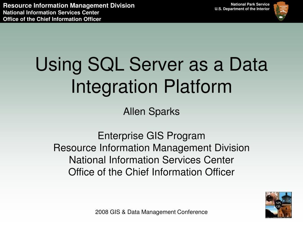 using sql server as a data integration platform l.