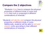 compare the 2 objectives