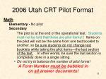 2006 utah crt pilot format12