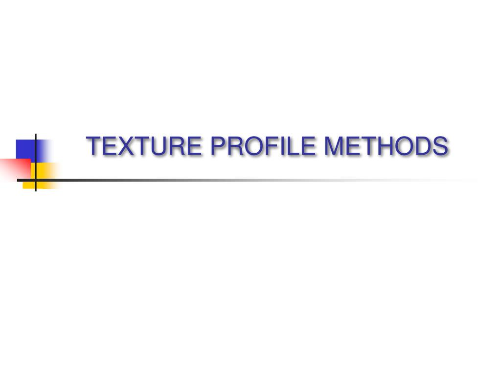 texture profile methods l.