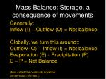 mass balance storage a consequence of movements