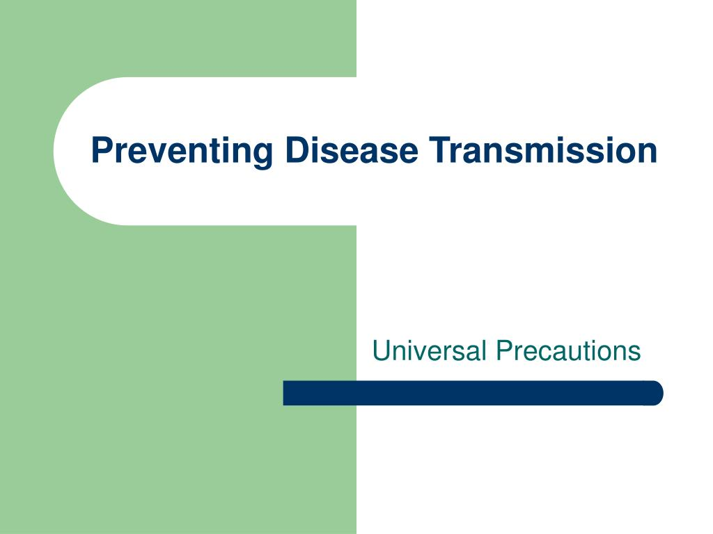 preventing disease transmission l.