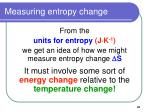 measuring entropy change