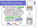 reversible processes45