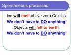spontaneous processes4