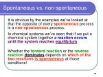 spontaneous vs non spontaneous