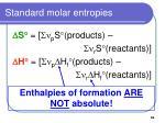 standard molar entropies59