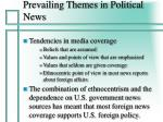 prevailing themes in political news