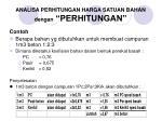analisa perhitungan harga satuan bahan dengan perhitungan10