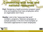 connecting with local and national resources