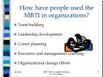 how have people used the mbti in organizations