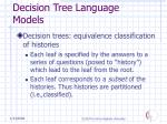 decision tree language models