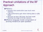practical limitations of the rf approach