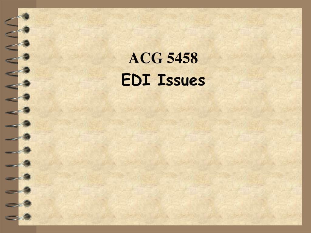 acg 5458 edi issues l.