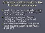 other signs of ethnic division in the montreal urban landscape