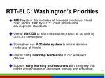 rtt elc washington s priorities