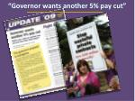 governor wants another 5 pay cut