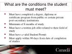what are the conditions the student must meet