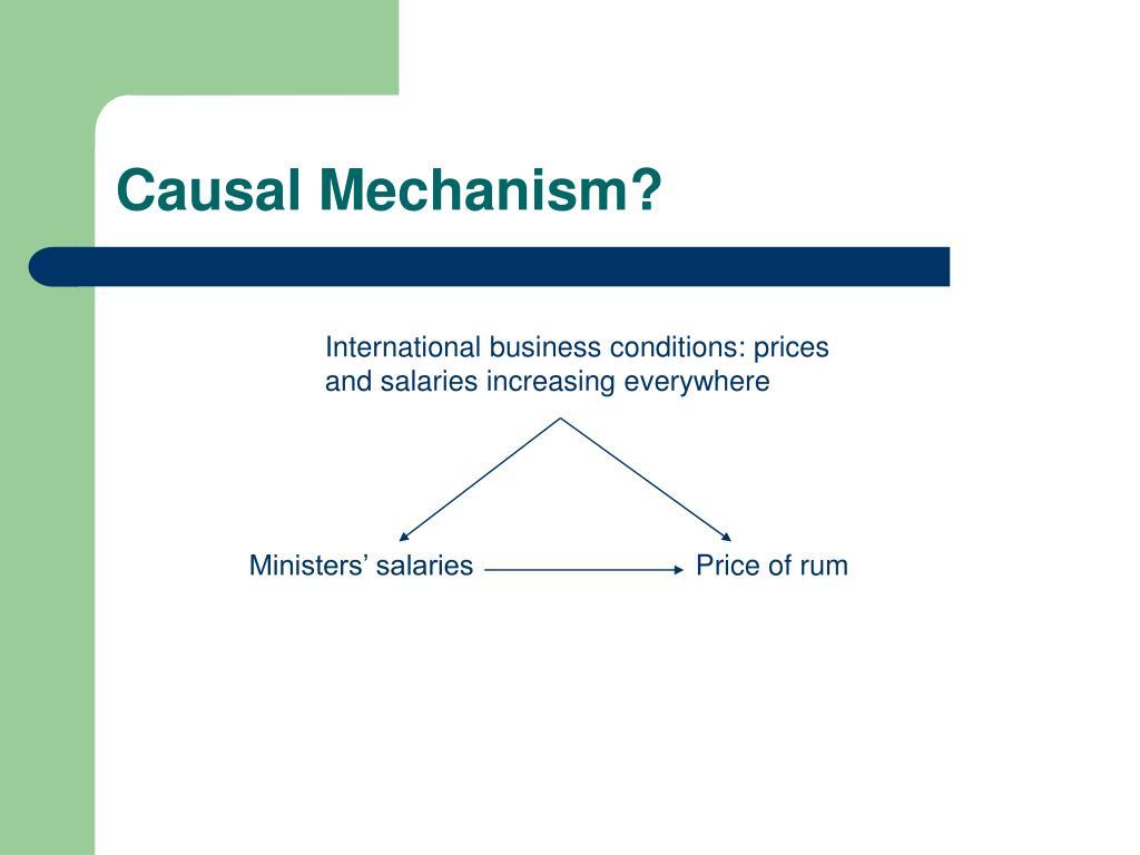 Causal Mechanism?