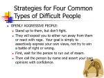 strategies for four common types of difficult people
