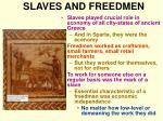 slaves and freedmen