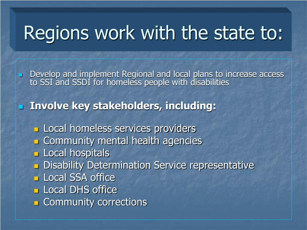 Regions work with the state to: