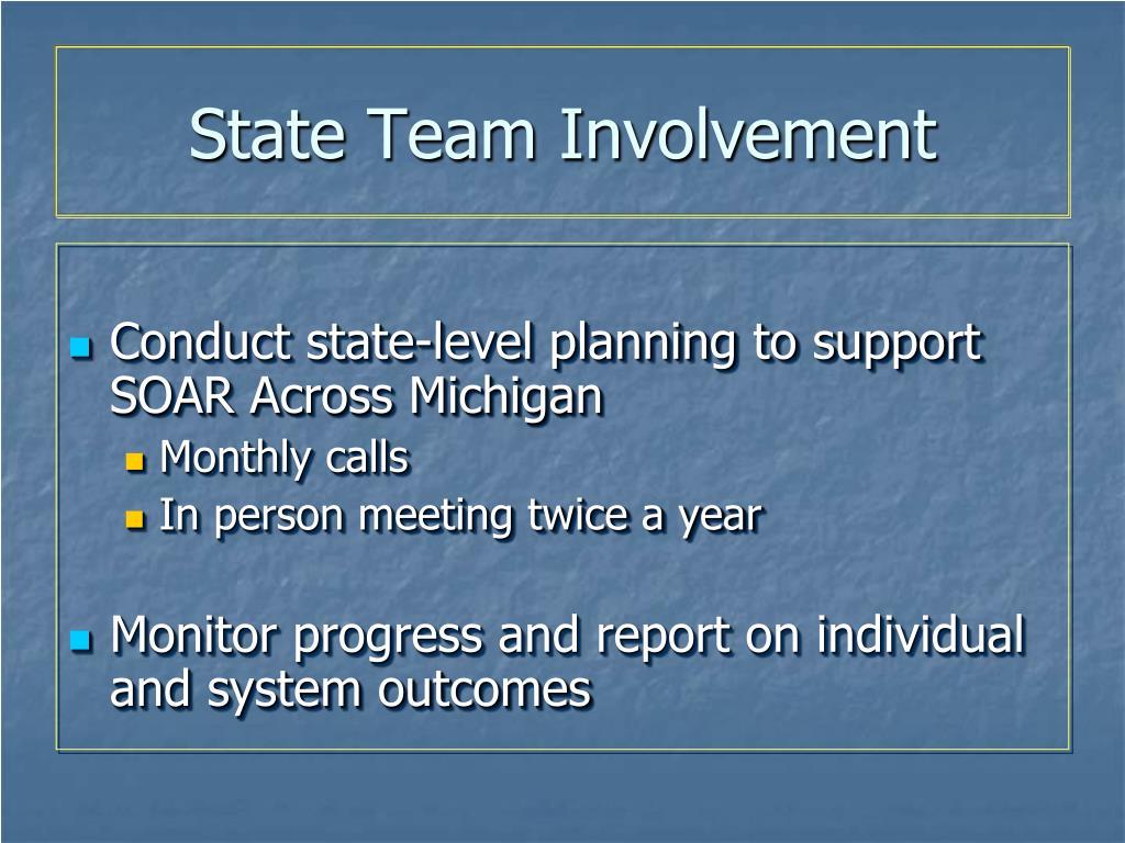 State Team Involvement