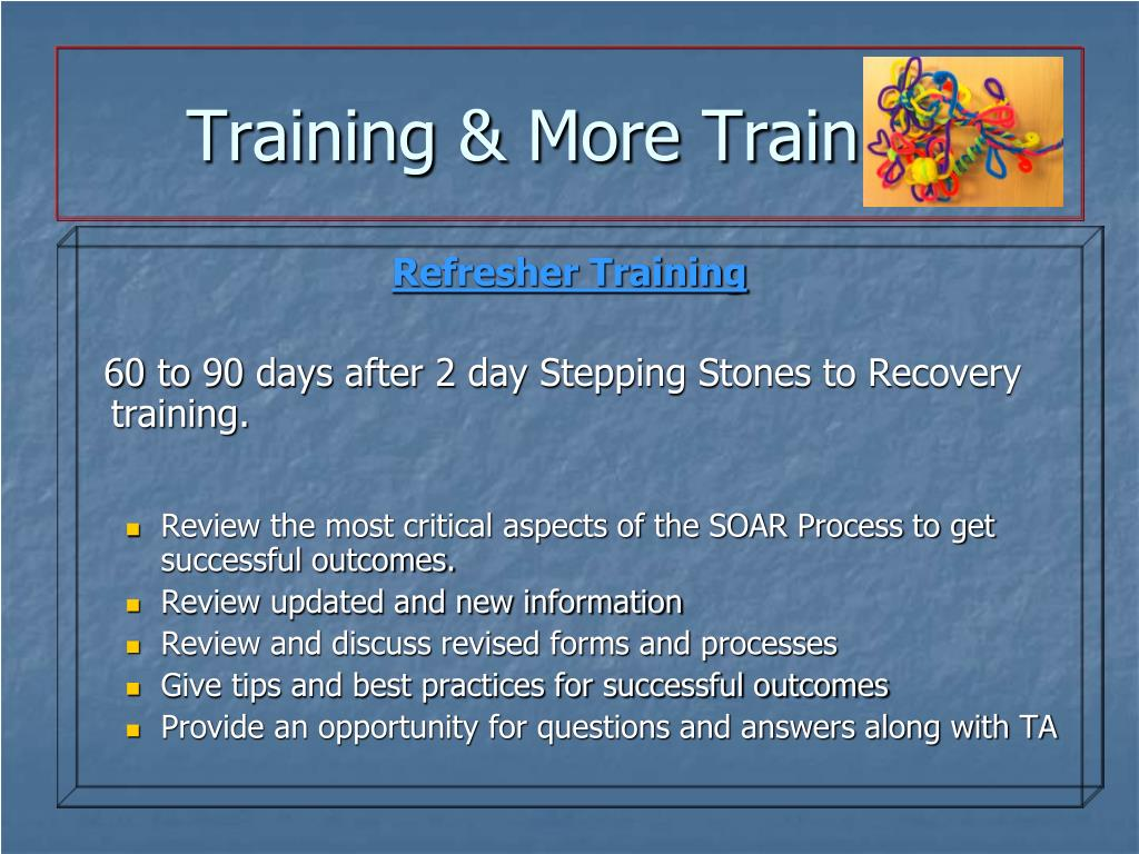 Training & More Training