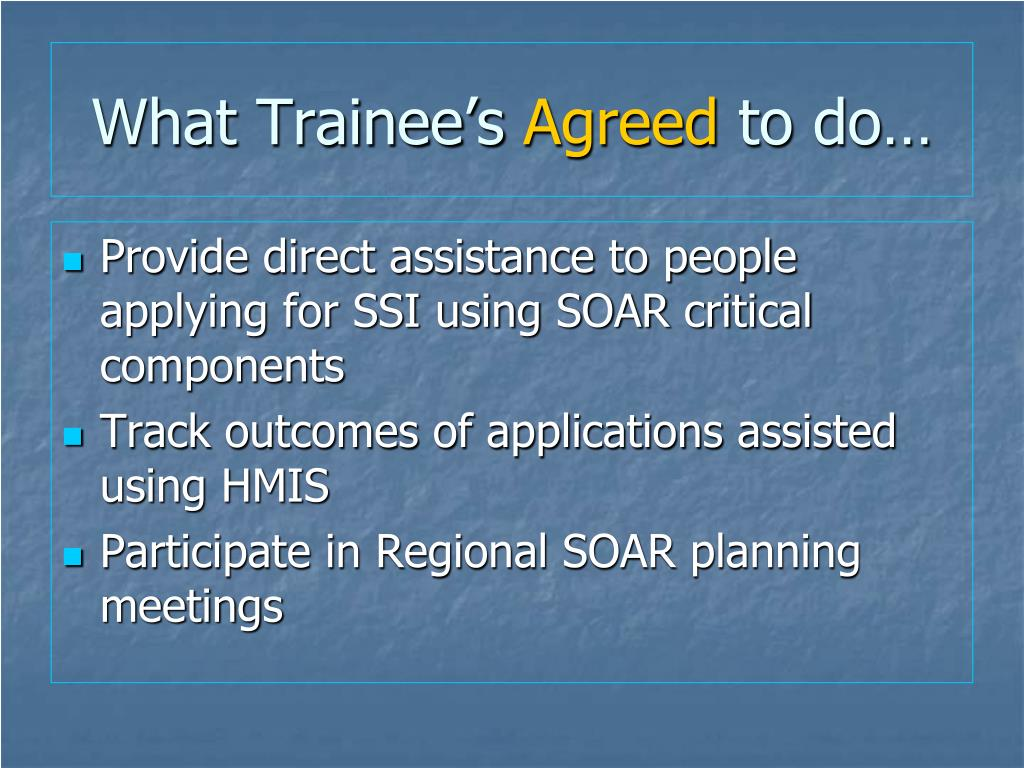 What Trainee's