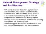 network management strategy and architecture
