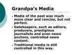 grandpa s media