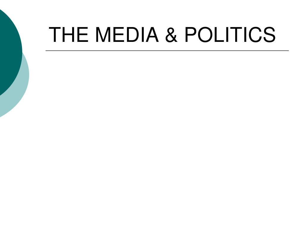 the media politics l.