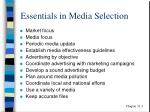 essentials in media selection