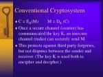 conventional cryptosystem