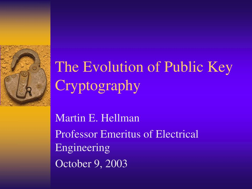 the evolution of public key cryptography l.