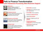 path to finance transformation less transaction processing more business support
