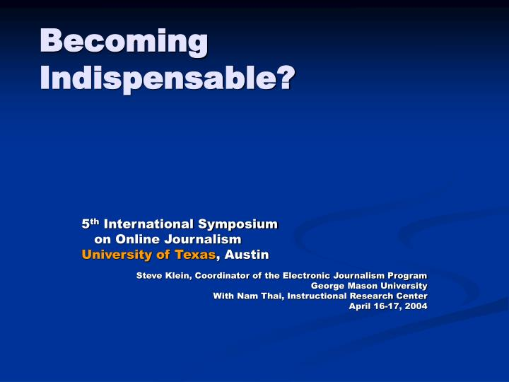 becoming indispensable n.
